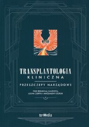 Okładka książki Transplantologia kliniczna. Przeszczepy narządowe