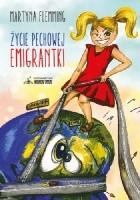 Życie pechowej emigrantki
