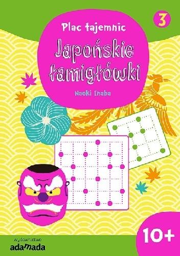 Okładka książki Japońskie łamigłówki 3. 10+