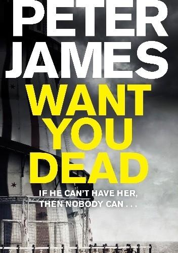Okładka książki Want You Dead