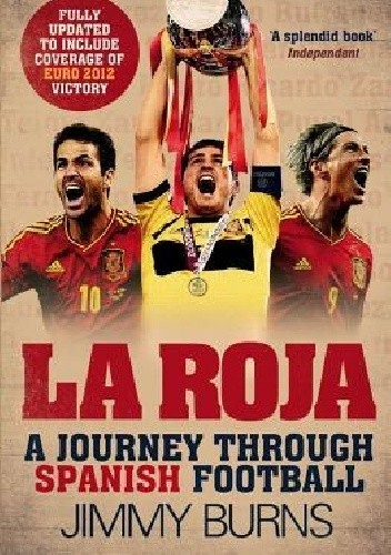 Okładka książki La Roja. A journey through Spanish football