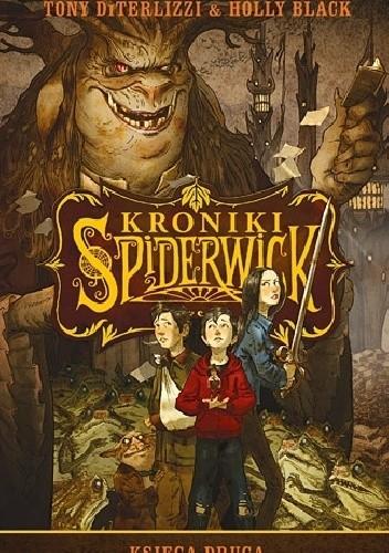 Okładka książki Kroniki Spiderwick. Księga druga