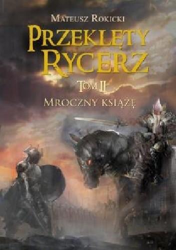 Okładka książki Przeklęty rycerz Mroczny książę