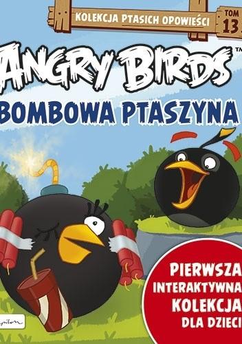 Okładka książki Angry Birds. Wybuchowa Ptaszyna.