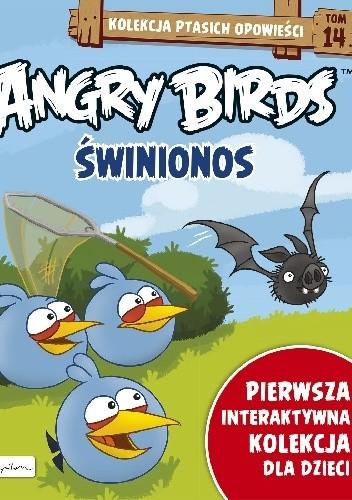 Okładka książki Angry Birds. Świnionos.