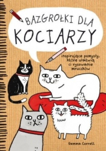 Okładka książki Bazgrołki dla kociarzy