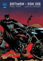 Batman: Rok 100