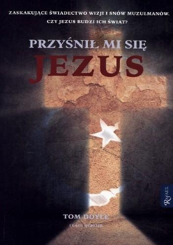 Okładka książki Przyśnił mi się Jezus