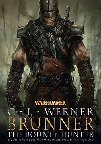 Okładka książki Brunner the Bounty Hunter (Warhammer Omnibus)