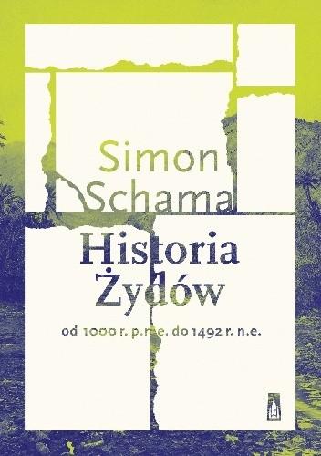 Okładka książki Historia Żydów. Od 1000 r. p.n.e. do 1492 r. n.e.