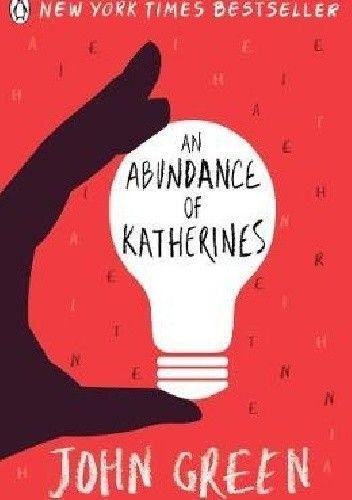 Okładka książki An abundance of Katherines