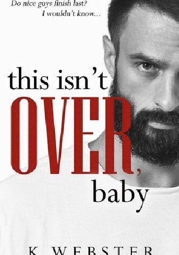 Okładka książki This Isn't Over, Baby