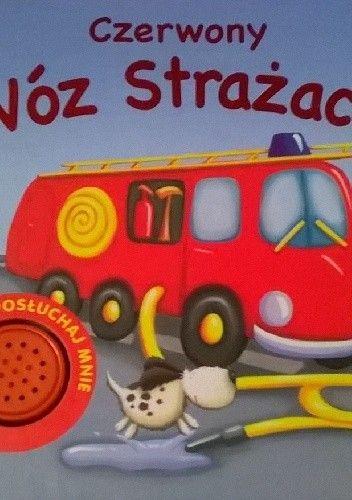 Okładka książki Czerwony wóz strażacki