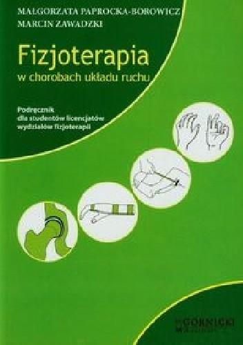 Okładka książki Fizjoterapia w chorobach układu ruchu