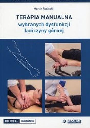 Okładka książki Terapia manualna wybranych dysfunkcji kończyny górnej