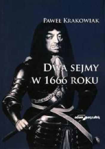 Okładka książki Dwa Sejmy w 1666 roku