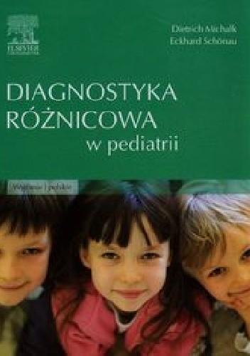 Okładka książki Diagnostyka różnicowa w pediatrii