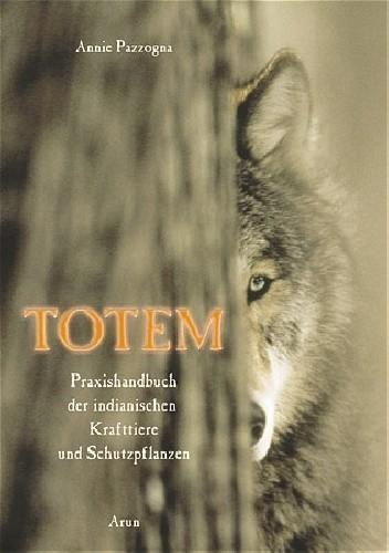 Okładka książki Totem. Praxishandbuch der indianischen Krafttiere und Schutzpflanzen