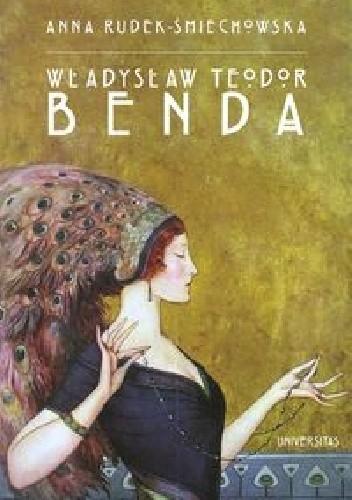 Okładka książki Władysław Teodor Benda. Życie i twórczość polsko-amerykańskiego ilustratora i twórcy masek