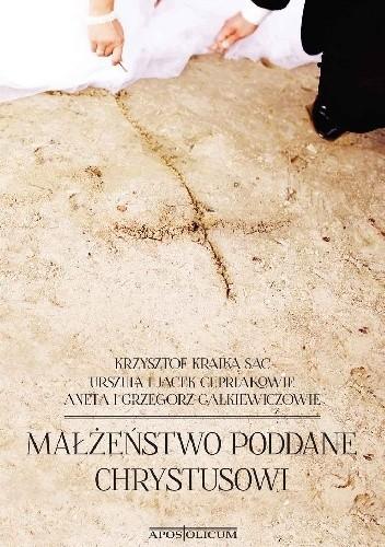 Okładka książki Małżeństwo poddane Chrystusowi