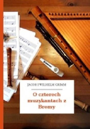Okładka książki O czterech muzykantach z Bremy