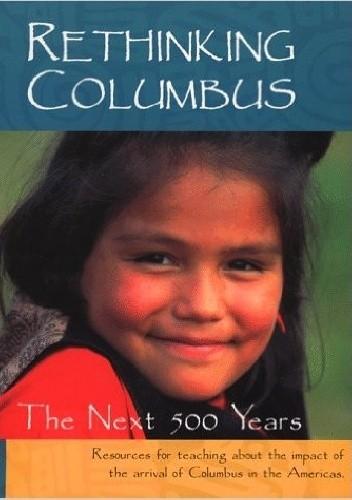 Okładka książki Rethinking Columbus: The Next 500 Years