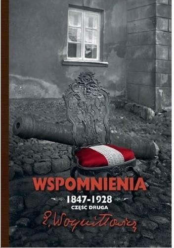 Okładka książki Wspomnienia 1847-1928. Część druga.