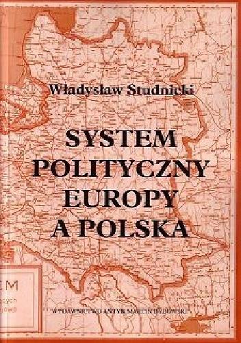 Okładka książki System polityczny Europy a Polska