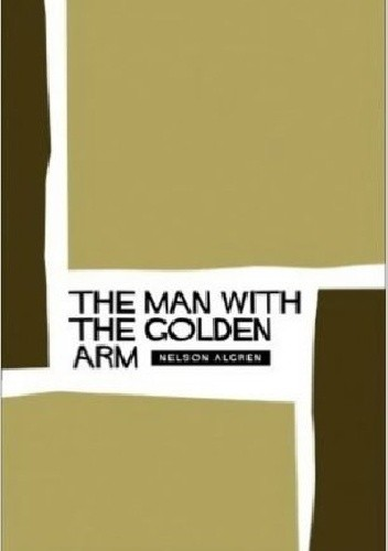 Okładka książki The Man With the Golden Arm