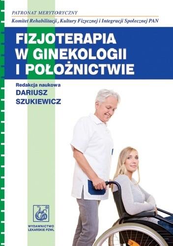 Okładka książki Fizjoterapia w ginekologii i położnictwie