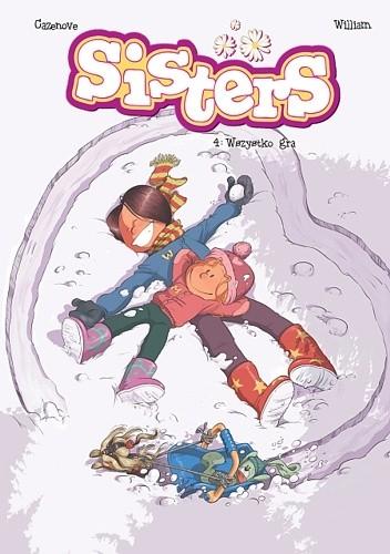 Okładka książki Sisters #4: Wszystko gra