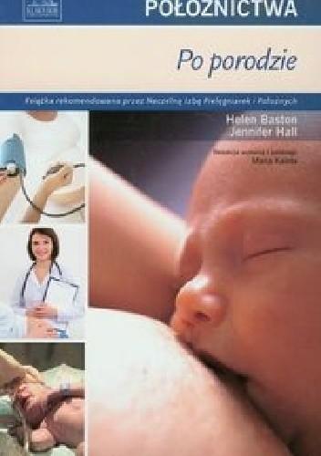 Okładka książki Podstawy położnictwa. Po porodzie