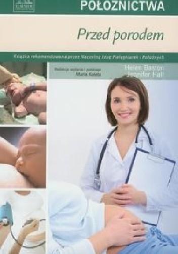 Okładka książki Podstawy położnictwa. Przed porodem