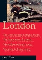 LONDON: POETRY OF PLACE