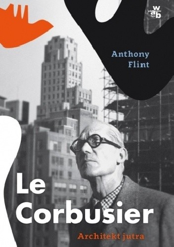 Okładka książki Le Corbusier. Architekt jutra