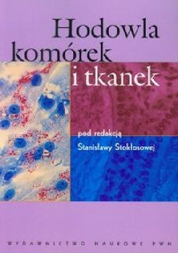 Okładka książki Hodowla komórek i tkanek