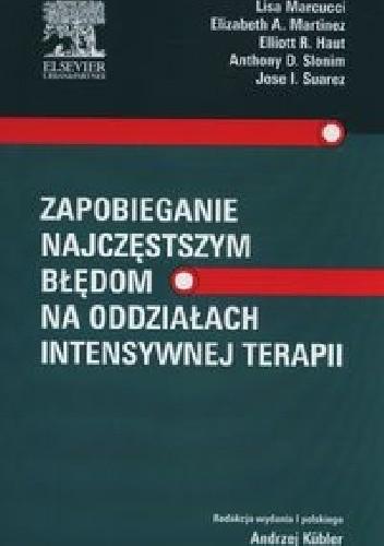 Okładka książki Zapobieganie najczęstszym błędom na oddziałach intensywnej terapii
