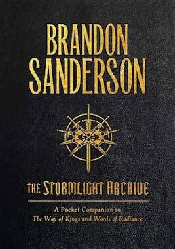 Okładka książki The Stormlight Archive: A Pocket Companion to The Way of Kings and Words of Radiance