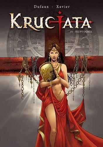Okładka książki Krucjata # 4: Słupy ognia