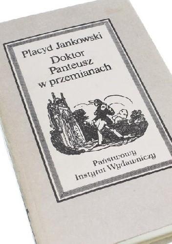 Okładka książki Doktor Panteusz w przemianach