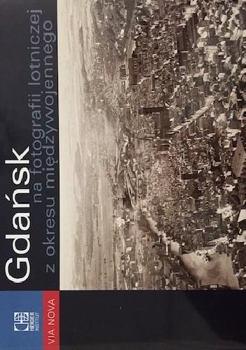 Okładka książki Gdańsk na fotografii lotniczej z okresu międzywojennego