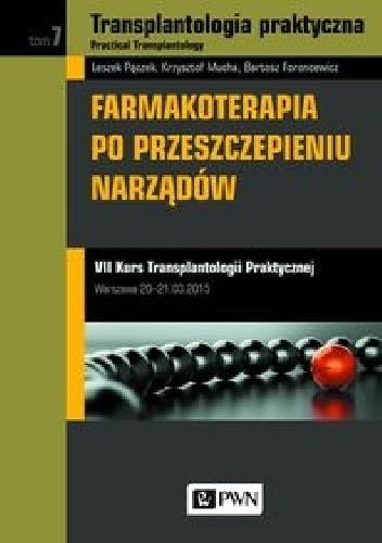 Okładka książki Farmakoterapia po przeszczepieniu narządów