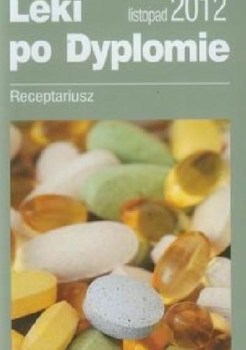 Okładka książki Leki po dyplomie Receptariusz 2012