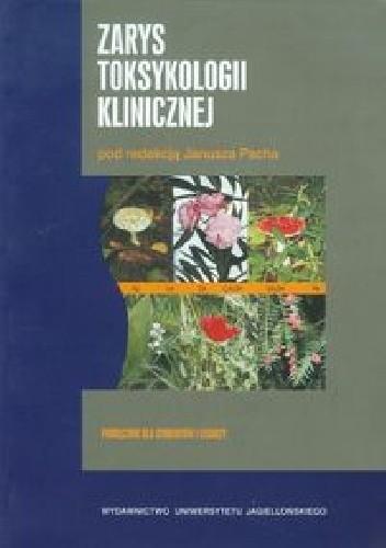 Okładka książki Zarys toksykologii klinicznej