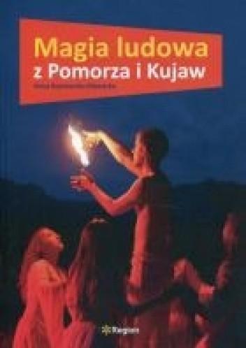 Okładka książki Magia ludowa z Pomorza i Kujaw