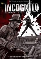 Incognito #2: Skóra i krew część 1
