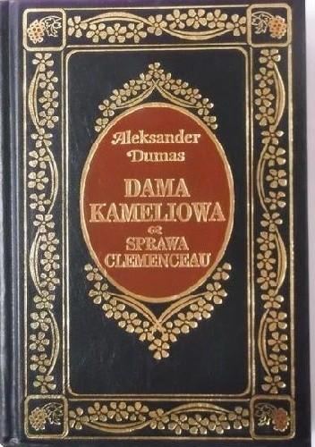 Okładka książki Dama Kameliowa. Sprawa Clemenceau