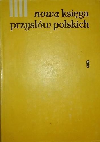 Okładka książki Nowa księga przysłów i wyrażeń przysłowiowych polskich tom 4