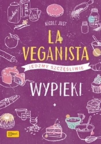 Okładka książki La Veganista. Wypieki