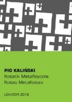 Notatki Metafizyczne / Notas Metafisicas